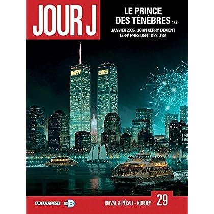 Jour J 29 - Le prince des ténèbres 1/3