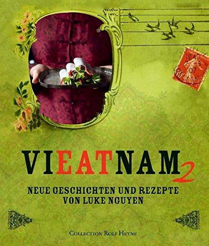 Neue Geschichten und Rezepte (Vieatnam, Band 2)