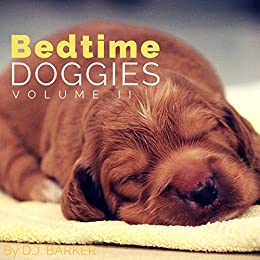 Books for Kids: Bedtime Doggies (Volume 2) (Rhyme Books
