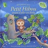 Une journée avec Petit Hibou avant d'aller au dodo : Avec une scène en 3D et le chant du hibou !