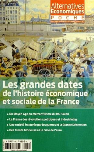 Alternatives Economiques - Hors-série poche - numéro 69 Les grandes dates de l'histoire économique
