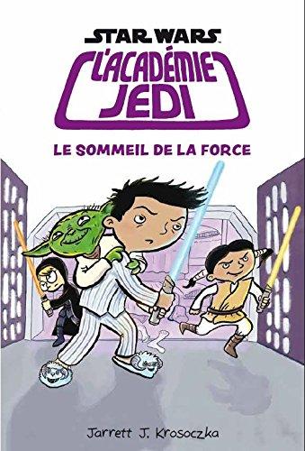 Star Wars : L'Académie Jedi : Vol. 5, Le Sommeil de la Force