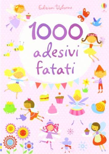 1000 adesivi fatati (Libri stickers)