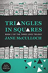 Triangles in Squares (Three Lives Trilogy Book 2)