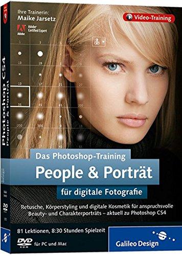 Das Photoshop-Training für digitale Fotografie: People und Porträt. Aktuell zu Photoshop CS4