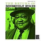 The Return Of Roosevelt Sykes (Remastered)