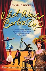 What Would Barbra Do? by Emma Brockes (2008-02-11)