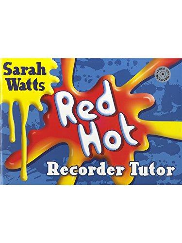 Sarah vatios: Red Hot Recorder Tutor–Pack de 10Estudiante libros. Partituras, CD para Soprano (Descant Grabadora de)