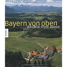 Bayern von oben: Bavaria from above