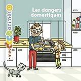Les dangers domestiques...