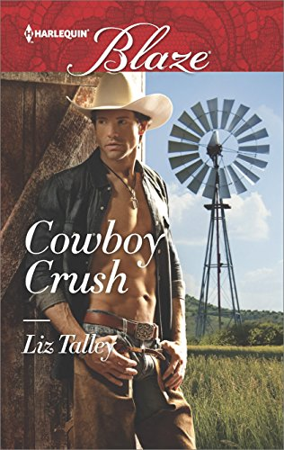 Cowboy Crush (Harlequin Blaze Book 881) (English Edition)