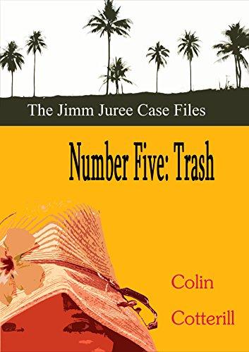 Number Five: Trash (Jimm Juree Case Files Book 5) (English Edition)