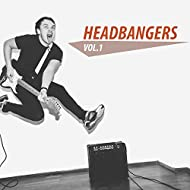 Headbangers, Vol. 1 [Explicit]