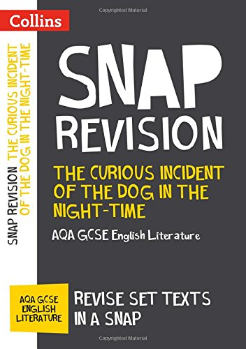 The Curious Incident of the Dog in the Night-time: AQA GCSE 9-1 English Literature Text Guide (Collins GCSE 9-1 Snap Revision) por Collins GCSE