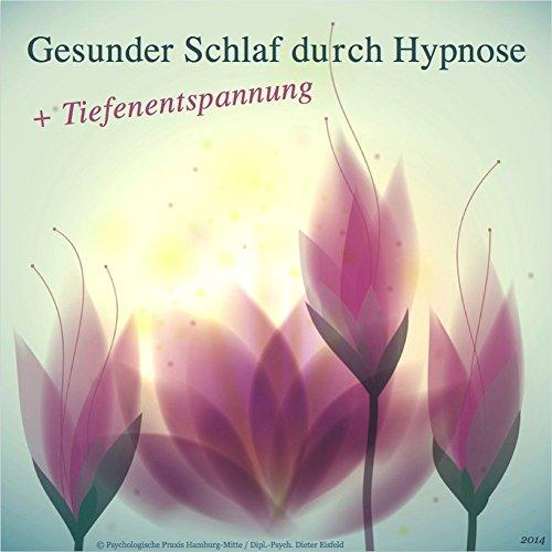 Gesunder Schlaf durch Hypnose + Tiefenentspannung