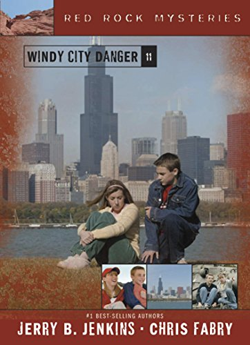 Windy City Danger: 11 (Red Rock Mysteries)
