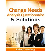 Change Needs Analysis: Questionnaire and Solutions