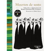 Muertos de susto/ Frightened to Death: Leyendas Dr Aca Y Del Mas Alla