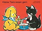 Kleine Tiere essen gern: Vierfarbiges Pappbilderbuch