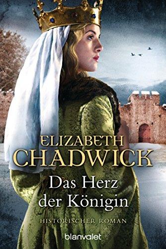 Das Herz der Königin: Historischer Roman (Die Alienor-Trilogie 2) (Der Königin Herzen Kind)