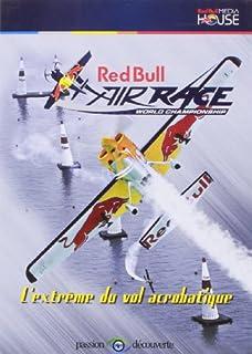 Red Bull Air Race World Championship - L'extrême du vol acrobatique
