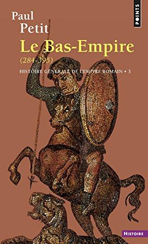 histoire-generale-de-lempire-romain-tome-3-le-bas-empire-284-395