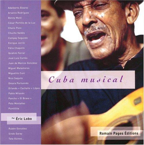 Cuba musical. Avec CD audio par Eric Lobo