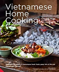 Vietnamese Home Cooking by Charles Phan (2013-08-22)
