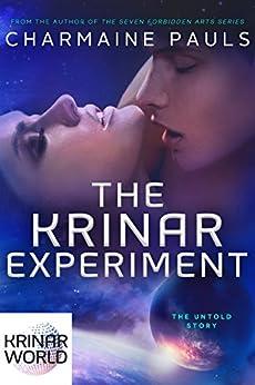 The Krinar Experiment: A Krinar World Short Novel (English Edition)