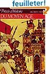 Pr�cis d'histoire du Moyen Age