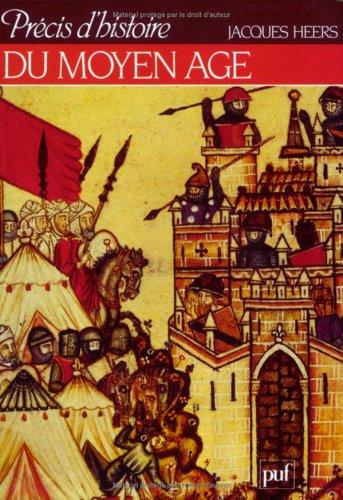 Prcis d'histoire du Moyen Age
