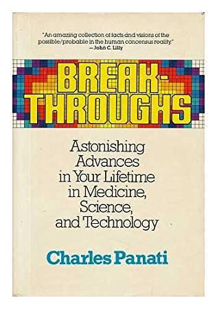 book cover of Breakthroughs : Astonishing Advances in Your Lifetime in Medicine, Science, and Technology