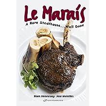 Le Marais: A Rare Steakhouse - Well Done (English Edition)