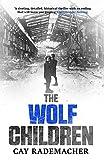 The Wolf Children (Inspector Stave Book 2) by Cay  Rademacher