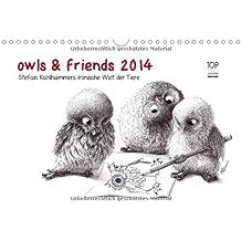 owls & friends 2014 (Wandkalender 2014 DIN A4 quer): Stefan Kahlhammers fabelhafte Tierwelt (Monatskalender, 14 Seiten)
