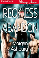 Reckless Abandon (Siren Publishing Menage Amour with Manlove)