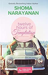 Twelve Hours of Temptation (Mills and Boon Indian Author)