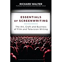 Essentials of Screenwriting: The Art, Craft, and Business of Film and Television Writing (English Edition)