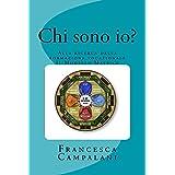 Chi Sono Io?: Alla Ricerca della Formazione Vocazionale (Matrice) (Italian Edition)
