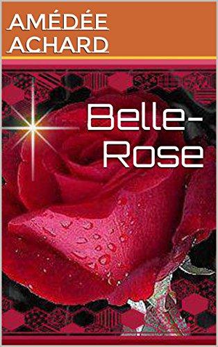 Belle- Rose par AMÉDÉE  ACHARD