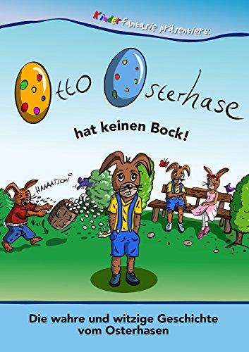 einen Bock: Die wahre und witzige Geschichte vom Osterhasen (Superhelden-ostereier)