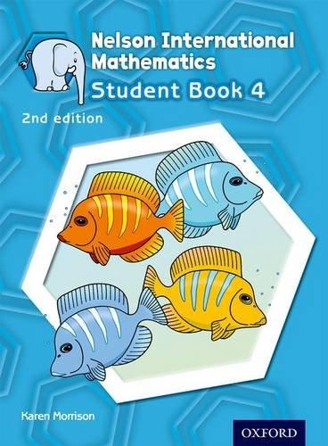 Nelson international mathematics. Student's book. Per la Scuola elementare. Con espansione online: 4