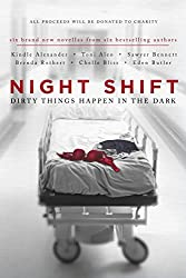 Night Shift: Dirty Things Happen in the Dark (English Edition)