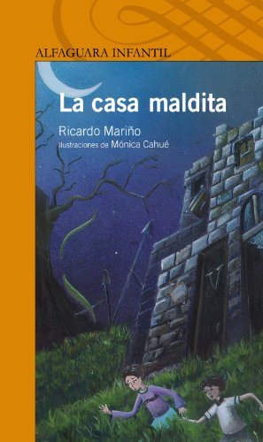 La Casa Maldita (Alfaguara Infantil) par Ricardo Marino