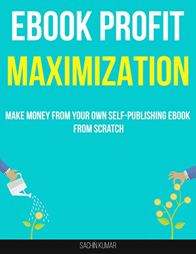 ebook-profit-maximization-writing-a-book-a-week-how-to-make-money-from-your-own-self-publishing-eboo