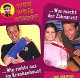 Willi Wills Wissen - Folge 8: Wie siehts aus im Krankenhaus?/Was mach der Zahnarzt? -