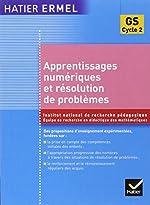 Apprentissages numériques Grande section de Maternelle de Roland Charnay