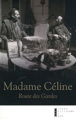 Madame Cline : Route des Gardes