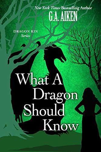 What A Dragon Should Know (Dragon Kin series) (English Edition ...