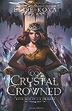 Crystal Crowned (Air Awakens Series Book 5): Volume 5